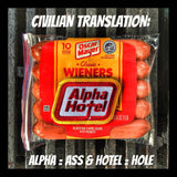 """ALPHA HOTEL"" (ASS HOLE) WEINER MILITARY MORALE PATCH"