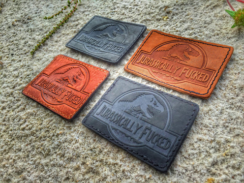 JURASSICALLY FUCKED STAMPED LEATHER 3D MORALE PATCH - 4 COLOR OPTIONS