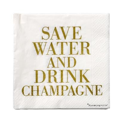 Save water and drink champagne napkin