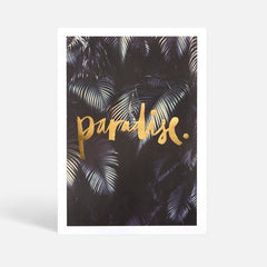 PARADISE UNFRAMED PRINT - iDecorate
