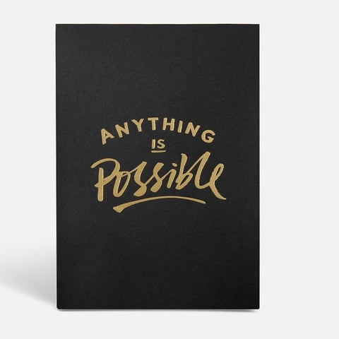 ANYTHING IS POSSIBLE NOTEBOOK