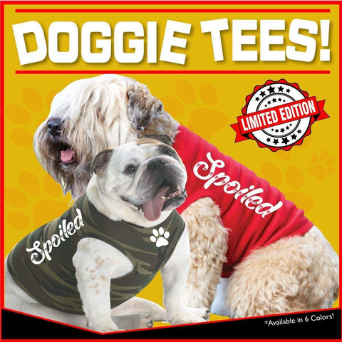 SPOILED DOGGIE TEES!