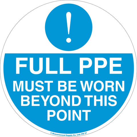 Full PPE Must Be Worn Self Adhesive Floor Sign - 430mm