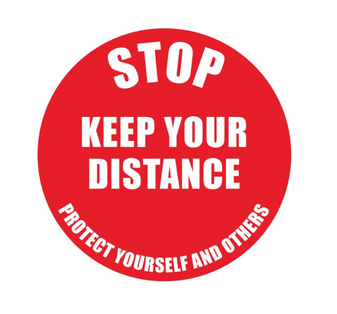 Heavy Duty 'Stop Keep Your Distance' Round Floor Sign 235mm