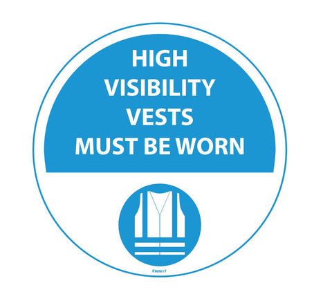 430mm Self Adhesive Floor Sign - High Visibility Vests Must Be Worn