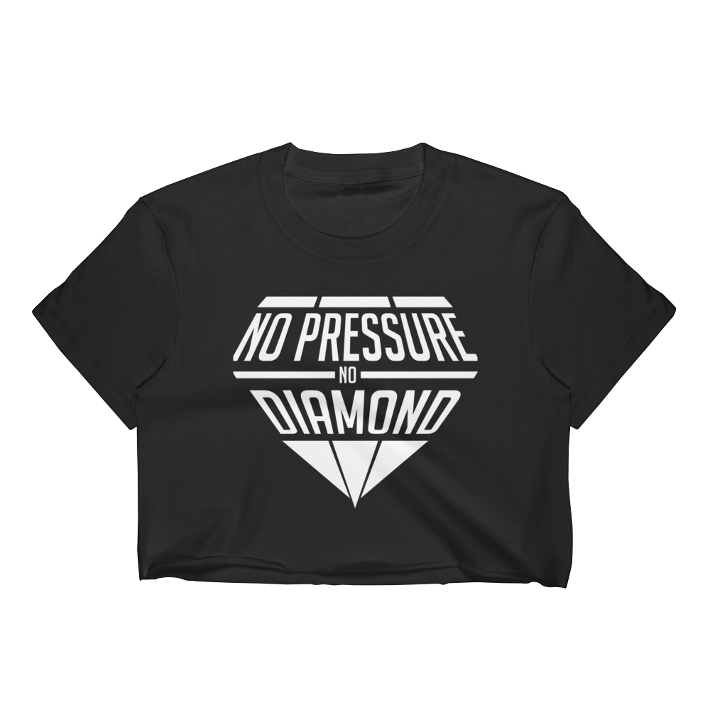 No Pressure No Diamond Women's Crop Top - - Cali Diamond