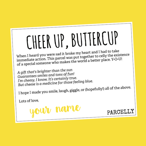 Cheer Up Buttercup Parcelly