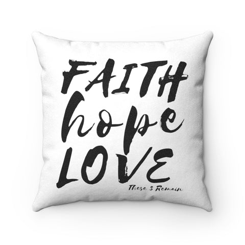 Faith Hope Love Luxe Throw Pillow - Brusher