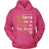 Be The Good | Hoodie