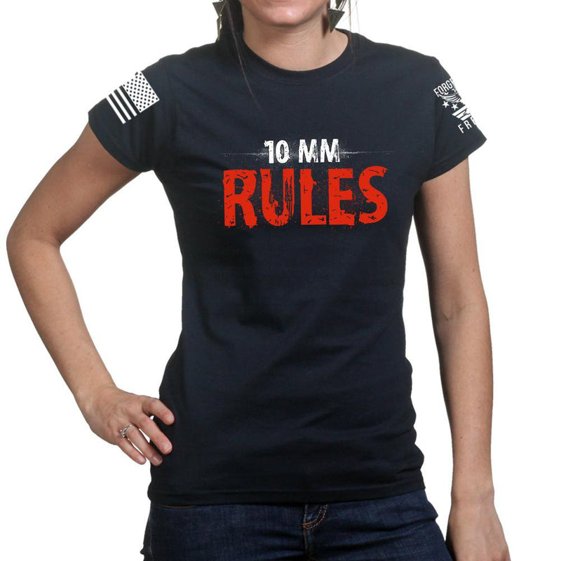 10mm Rules Ladies T-shirt