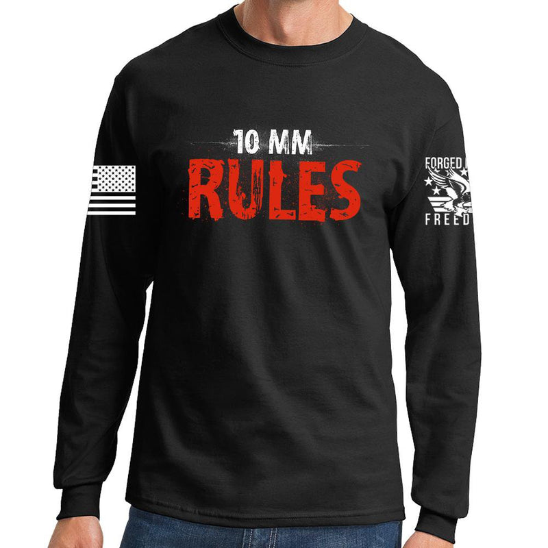 10mm Rules Long Sleeve T-shirt