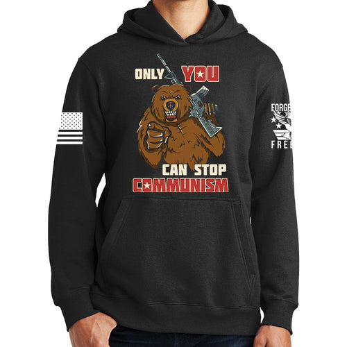 Only You Can Stop Communism Hoodie