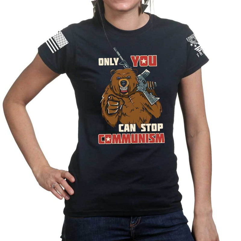 Only You Can Stop Communism Ladies T-shirt