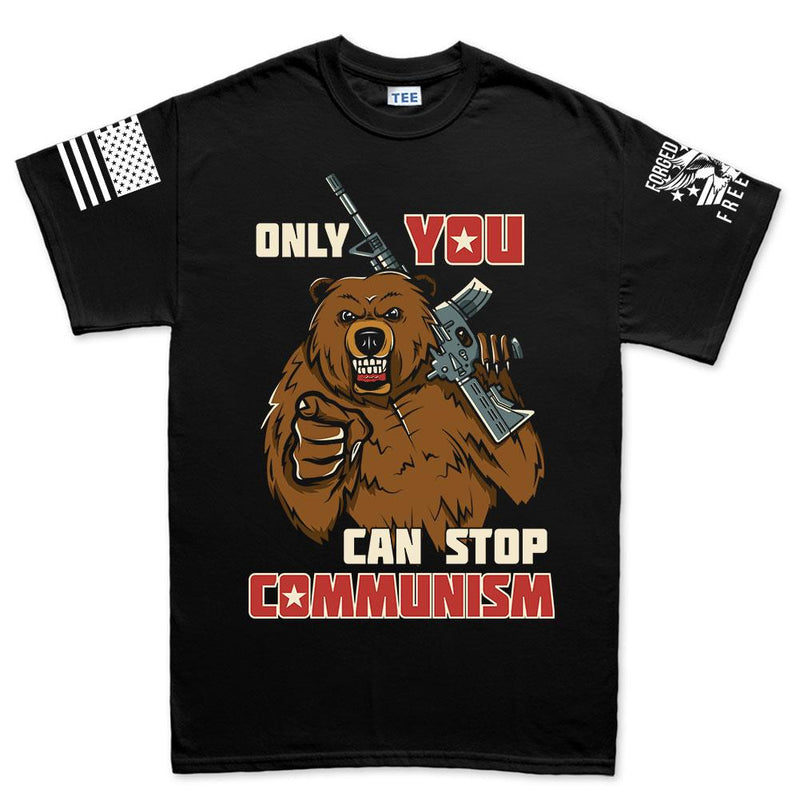 Only You Can Stop Communism Men's T-shirt