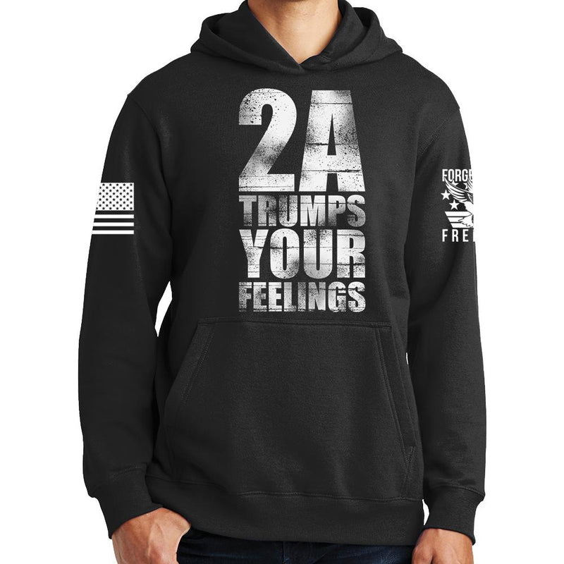 2A Trumps Your Feelings Hoodie