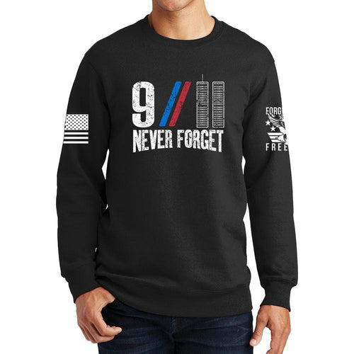 9/11 Never Forget Sweatshirt