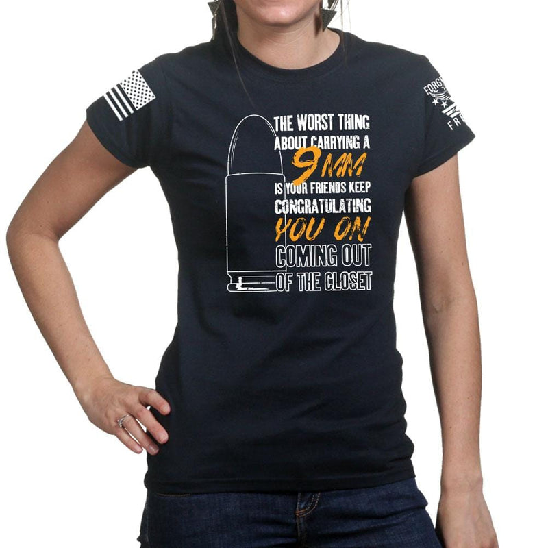 Ladies TYM 9mm Coming Out of The Closet T-shirt