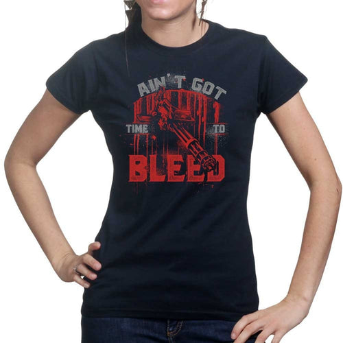 Ladies Ain't Got Time To Bleed T-shirt