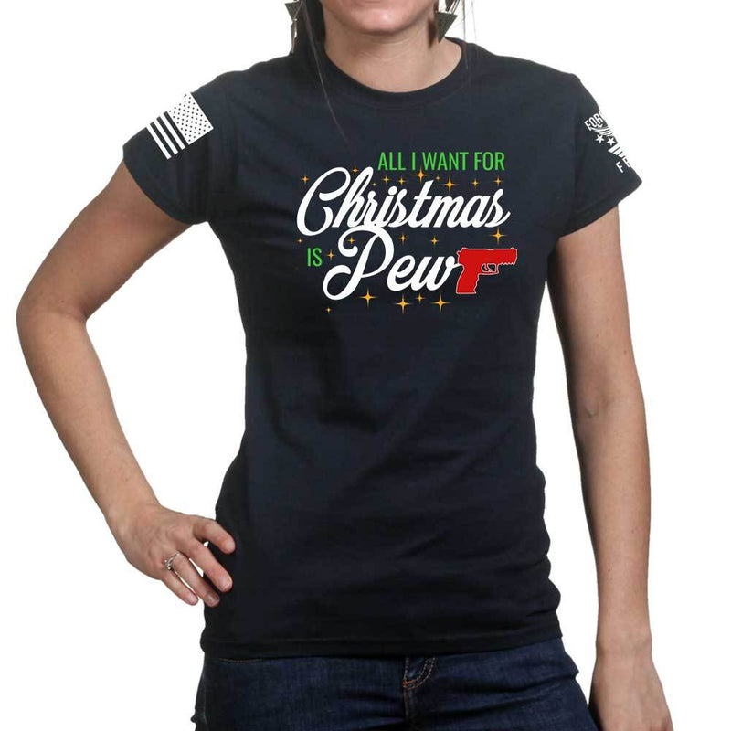All I Want For Christmas Is Pew Ladies T-shirt