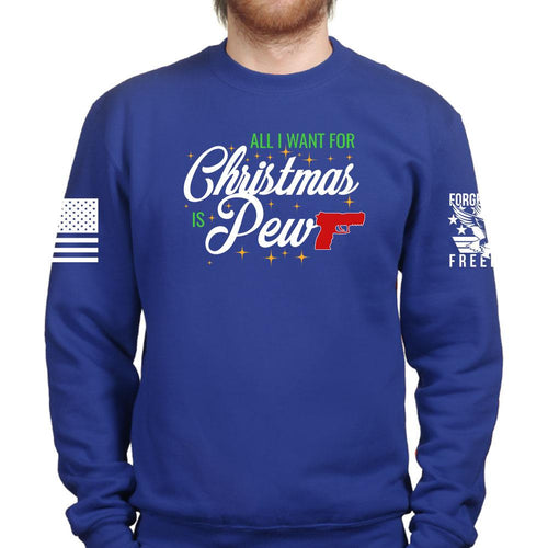 All I Want For Christmas Is Pew Sweatshirt