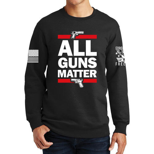 All Guns Matter Sweatshirt