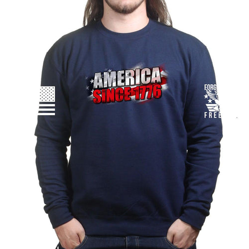 America Since 1776 Sweatshirt