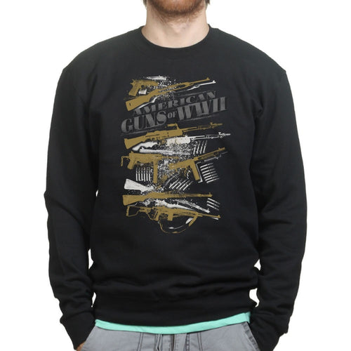 American Guns of WWII Sweatshirt