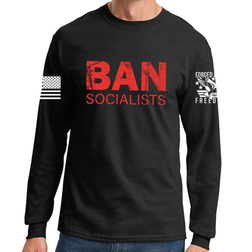 Ban Socialists Long Sleeve T-shirt