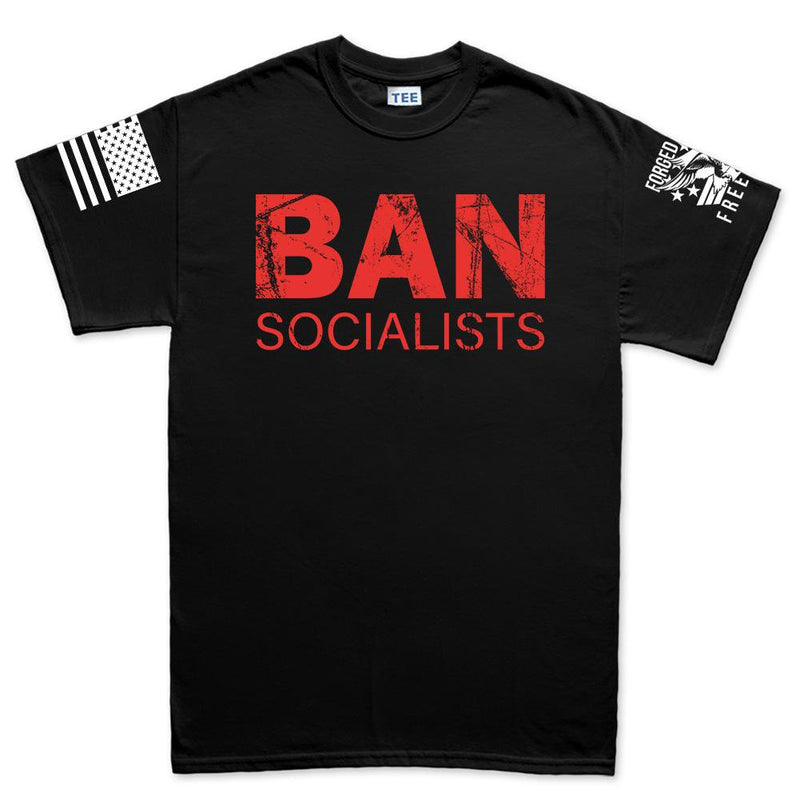 Ban Socialists Men's T-shirt