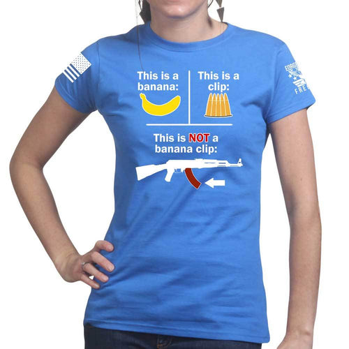 This Is NOT a Banana Clip Ladies T-shirt