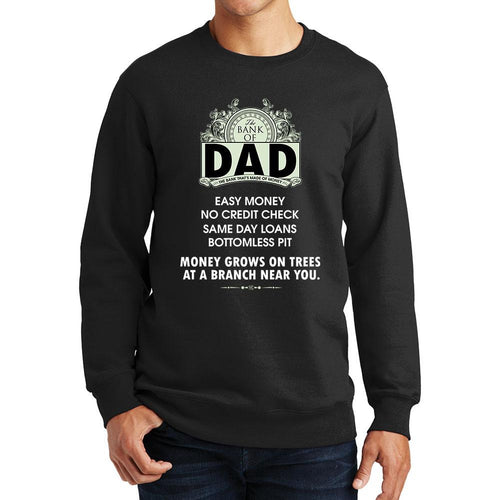 Bank Of Dad Sweatshirt