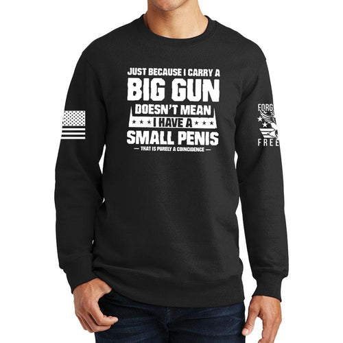 TYM Big Gun Small Penis Sweatshirt