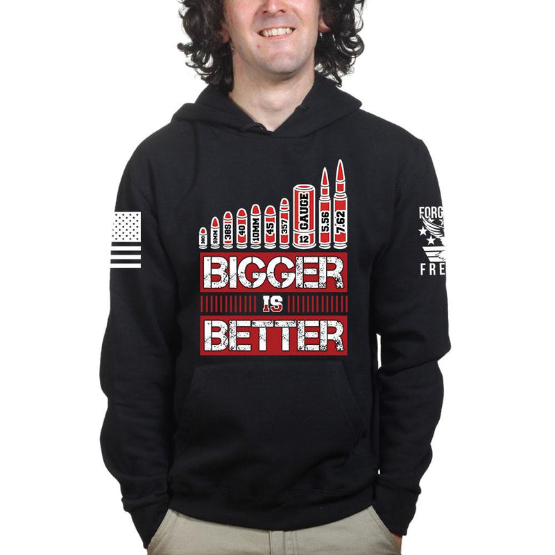 Bigger is Better Hoodie