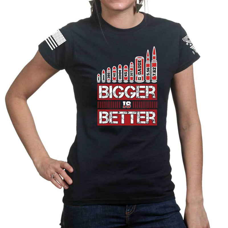 Bigger is Better Ladies T-shirt