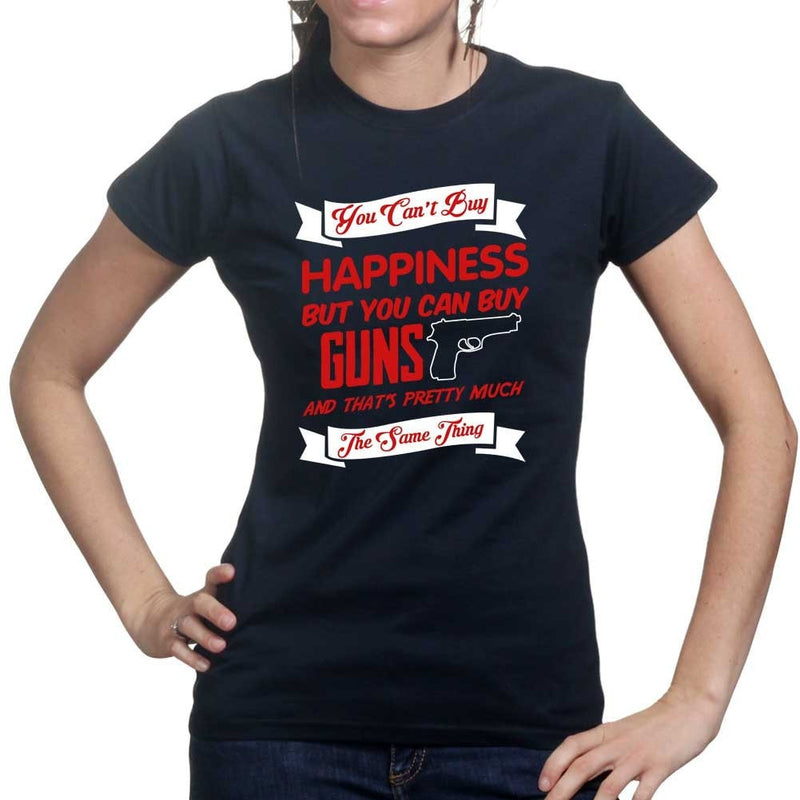 Money Can't Buy Happiness But It Can Buy Guns Ladies T-shirt