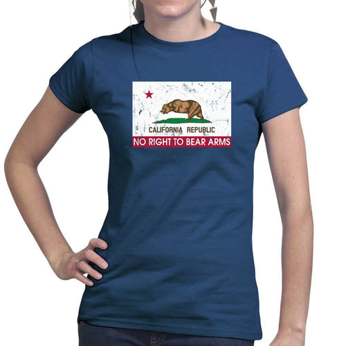 California Republic No Right To Bear Arms Ladies T-shirt
