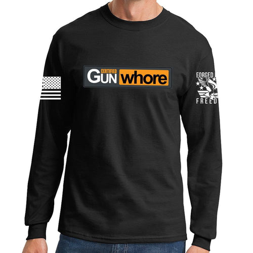 Certified Gun Whore Long Sleeve T-shirt