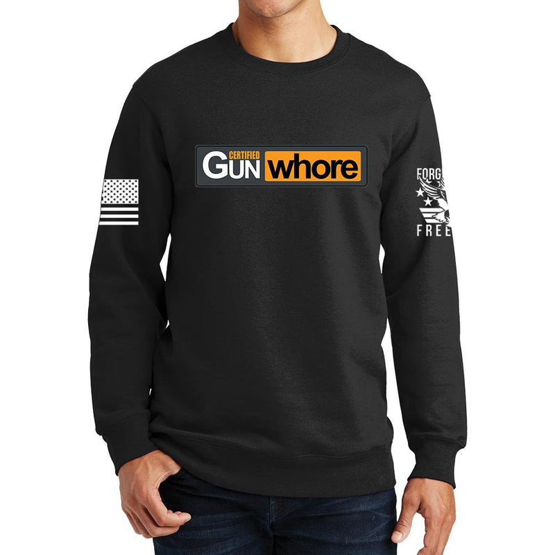 Certified Gun Whore Sweatshirt