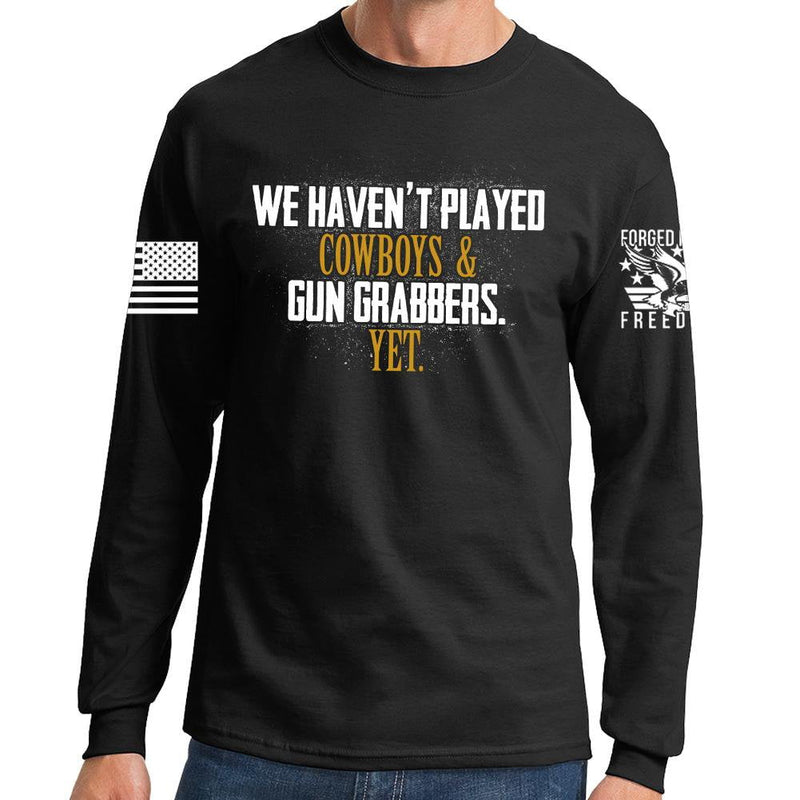 Cowboys and Gun Grabbers Long Sleeve T-shirt