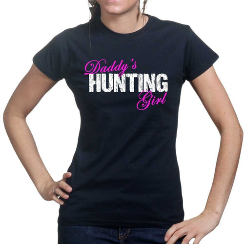 Daddy's Hunting Girl Ladies T-shirt