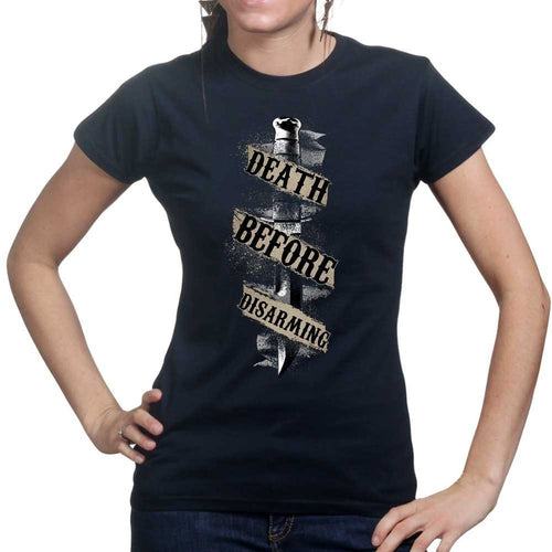 Death Before Disarming Ladies T-shirt