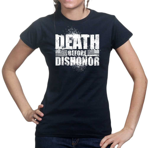 Ladies Death Before Dishonor T-shirt