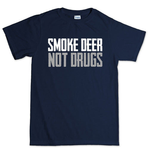 Smoke Deer Not Drugs Men's T-shirt