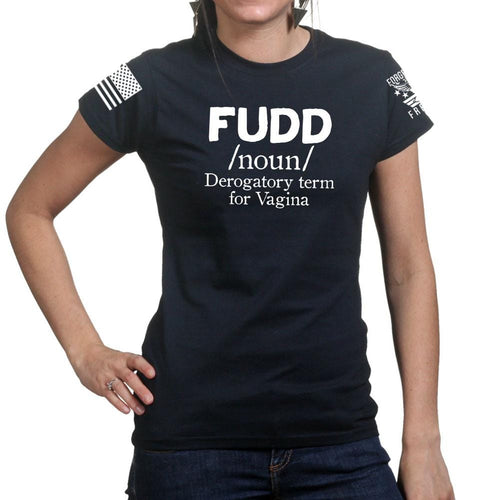 Ladies Definition of FUDD T-shirt