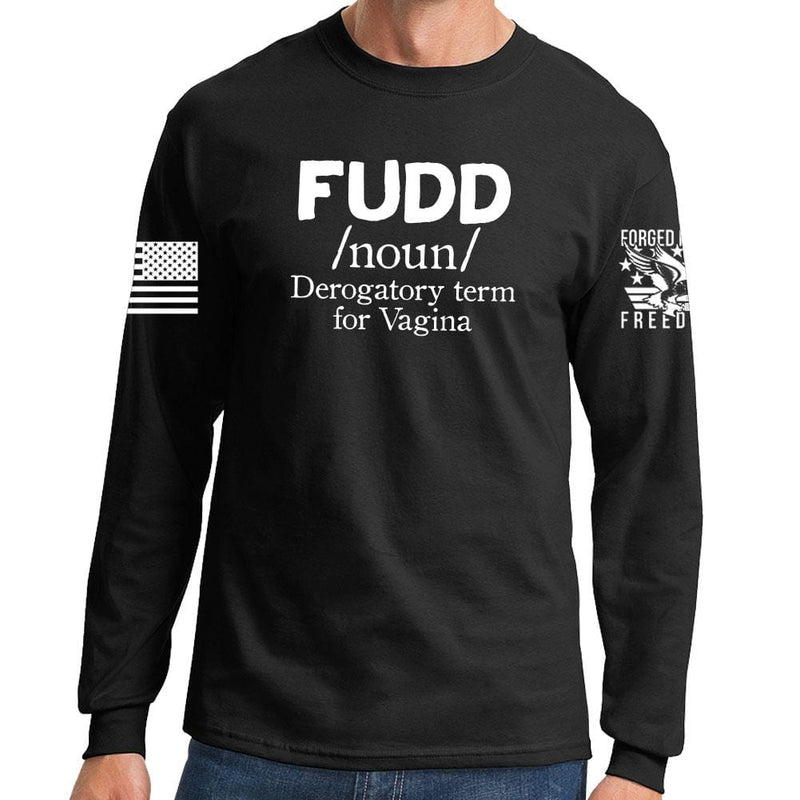 Definition of FUDD Long Sleeve T-shirt