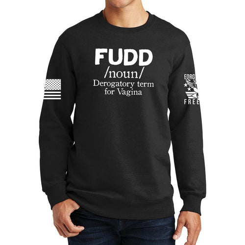 Definition of FUDD Sweatshirt