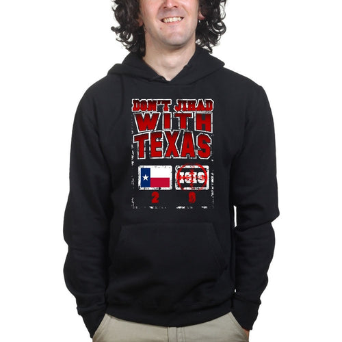 Don't Jihad With Texas Mens Hoodie