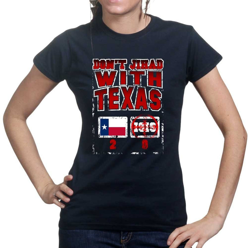 Don't Jihad With Texas Ladies T-shirt