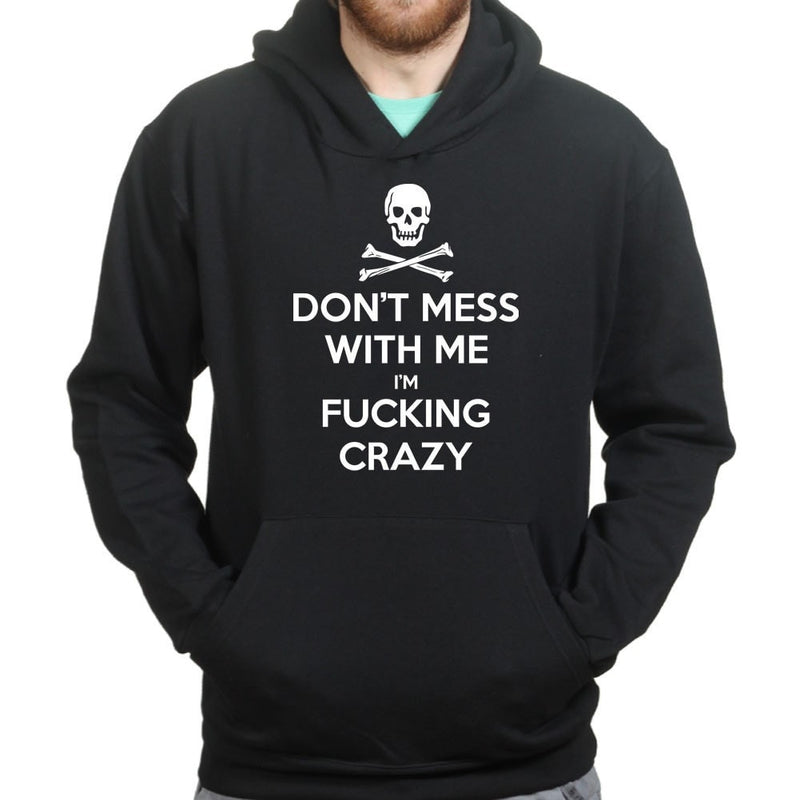 Don't Mess With Me Hoodie