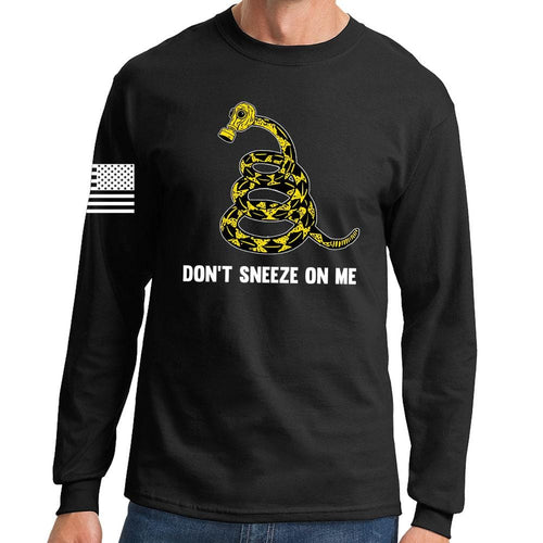Don't Sneeze On Me Long Sleeve T-shirt